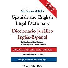 McGraw-Hill's Spanish and English Legal Dictionary : Diccionario Juridico Ingles-Espanol by Henry Saint Dahl (2003-08-28)