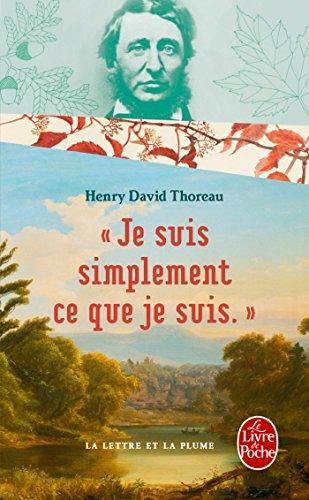 Je suis simplement ce que je suis par Henry David Thoreau