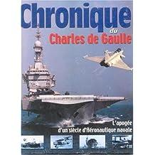 Chronique du Charles de Gaulle ; L'apogée d'un siècle d'aéronautique navale
