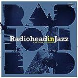 Radiohead in Jazz [Vinyl LP]