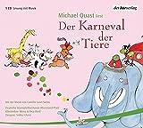 Der Karneval der Tiere: Mit der Musik von Camille Saint-Saens