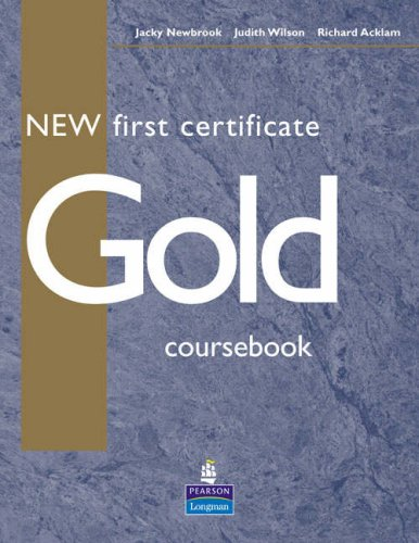 New first certificate gold. Students book. Per le Scuole superiori