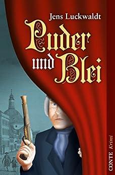 Puder und Blei (Conte Krimi)
