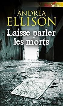 Laisse parler les morts (Best-Sellers) par [Ellison, Andrea]
