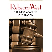 The New Meaning of Treason (English Edition)
