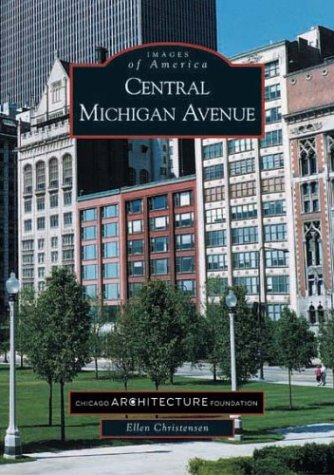 Central Michigan Avenue (Images of America)