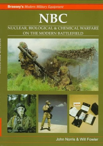nbc-nuclear-biological-and-chemical-warfare-on-the-modern-battlefield-modern-military-equipment-by-w