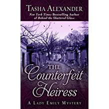 The Counterfeit Heiress (Lady Emily Mystery)