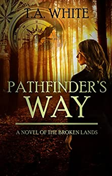 pathfinder-s-way-the-broken-lands-book-1-english-edition