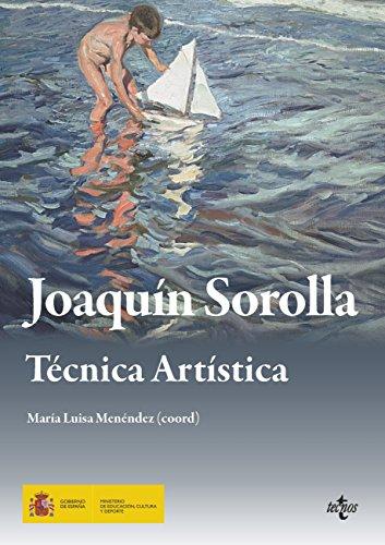Joaquín Sorolla. Técnica artística (Ventana Abierta) por María Luisa Menéndez Robles