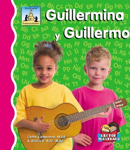 Guillermina Y Guillermo (Primeros Sonidos / First Sounds) por Cathy Camarena