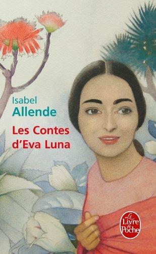 Les Contes d'EVA Luna (Ldp Litterature) par Isabel Allende