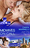 Just One Night? (Mills & Boon Medical) (Midwives On-Call, Book 1)