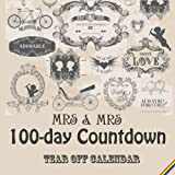 Mrs & Mrs - 100 day tear-off Countdown Calendar: Counting down until the Big Day