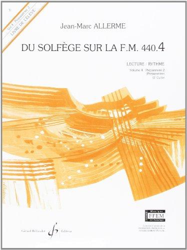 Du Solfege Sur la F.M. 440.4 - Lecture/Rythme - Eleve par Allerme