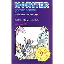 Monster Books: Monster Goes to School Bk. 9