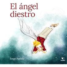 El angel diestro