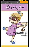 Grand-mère se rebelle