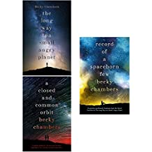Wayfarers Series Becky Chambers Collection 3 Books Set (The Long Way To A Small Angry Planet, A Closed And Common Orbit, Record Of A Spaceborn Few)