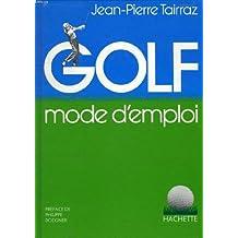 Golf, mode d'emploi