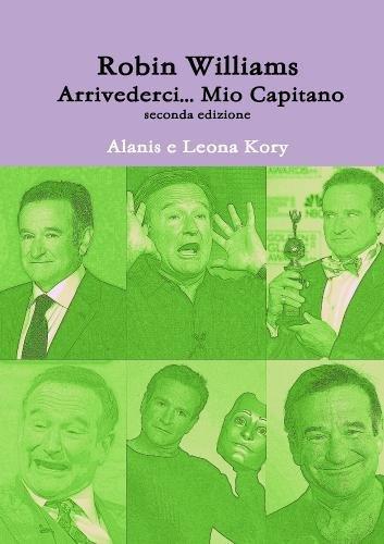 Robin Williams Arrivederci... Mio Capitano Seconda Edizione