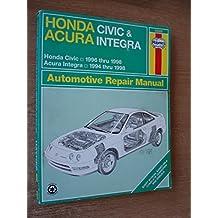 Honda Civic & CR-V Acura Integra Automotive Repair Manual (Haynes Repair Manual)