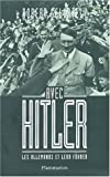 Avec Hitler - Les Allemands et leur Führer