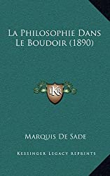 La Philosophie Dans Le Boudoir (1890)