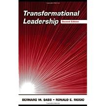 Transformational Leadership (Revised) [ TRANSFORMATIONAL LEADERSHIP (REVISED) BY Bass, Bernard M. ( Author ) Oct-05-2005[ TRANSFORMATIONAL LEADERSHIP (REVISED) [ TRANSFORMATIONAL LEADERSHIP (REVISED) BY BASS, BERNARD M. ( AUTHOR ) OCT-05-2005 ] by Bass, Bernard M. (Author ) on Oct-05-2005 Hardcover
