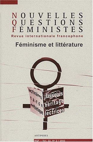 Nouvelles Questions Féministes, Volume 22 N° 2/2003 : Féminisme et littérature