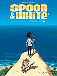 Spoon and White, Tome 8 : Neverland