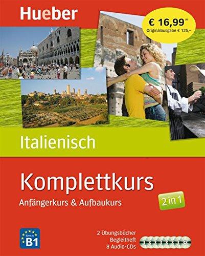 Komplettkurs Italienisch: Anfängerkurs & Aufbaukurs / Paket: 2 Übungsbücher + 8 Audio-CDs
