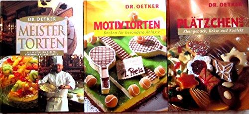 3 Bücher: Dr. Oetker Meistertorten - Die schönsten Rezepte berühmter Konditoren; Dr. Oetker Modetorten - Backen für besondere Anlässe; Dr. Oetker Plätzchen - Kleingebäck, Kekse und Konfekt.