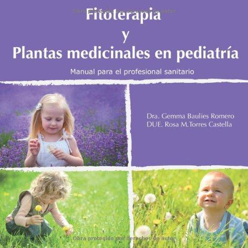 Fitoterapia y plantas medicinales en pediatría