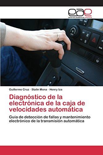Diagnóstico de la electrónica de la caja de velocidades automática por Cruz Guillermo