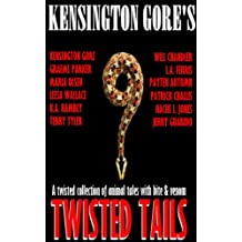 Kensington Gore's Twisted Tails