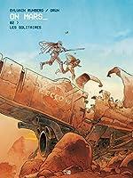 On Mars - Tome 2 Les solitaires (2) de Sylvain Runberg