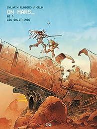On Mars, tome 2 : Les solitaires par Sylvain Runberg