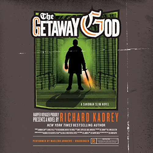 The Getaway God (Sandman Slim Novels)