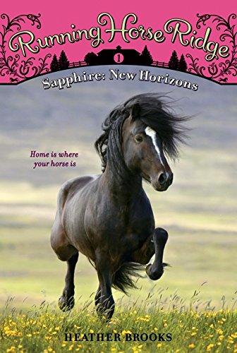 Running Horse Ridge 01: Sapphire New Horizons