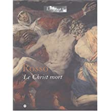 Rosso : Le Christ mort