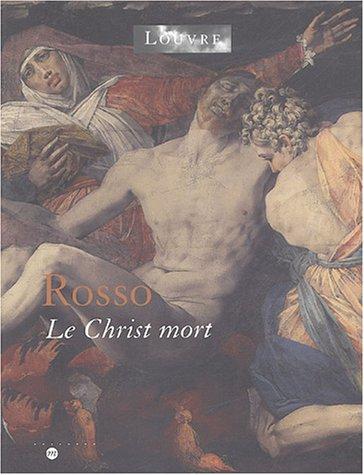 Rosso : Le Christ mort
