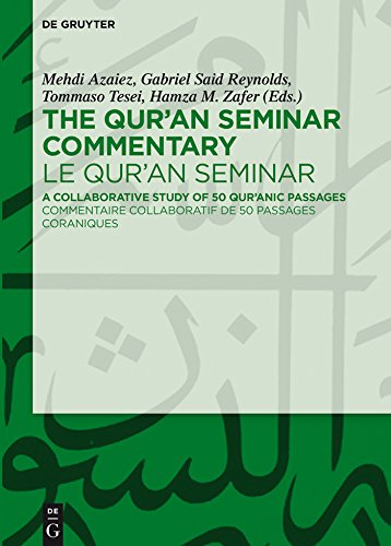 The Qur'an Seminar Commentary / Le Qur'an Seminar: A Collaborative Study of 50 Qur'anic Passages / Commentaire collaboratif de 50 passages coraniques