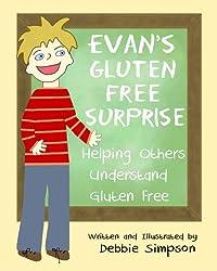 Evan's Gluten Free Surprise: Helping Others Understand Gluten Free