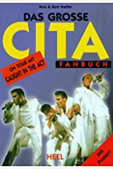 Das grosse CITA ( Caught in the Act) Fanbuch. On Tour mit Caught in the Act Broschiert