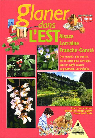 Glaner dans l'Est : Alsace, Lorraine, Franche-Comté