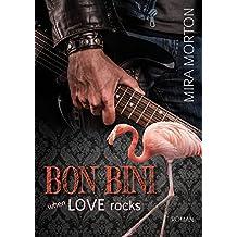 When Love rocks. Bon Bini in der Karibik: Liebesroman (Bonaire) (Geheimnisvoll verliebt 2) (German Edition)