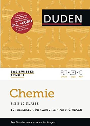 Basiswissen Schule - Chemie 5. bis 10. Klasse: Das Standardwerk für Schüler - inklusive Lernapp und Webportal mit Online-Lexikon