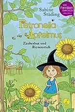 Petronella Apfelmus: Zauberhut und Bienenstich. Band 4