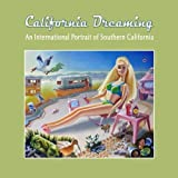 California Dreaming: An International Portrait of Southern California by Oceanside Museum of Art (2014-10-03)